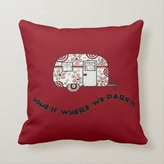Home is where we park it throw pillow Camping Pillows, Red Throw Pillows, Custom Pillows, Glamping, Your Design, Art Pieces, Park, Camper, Fabric