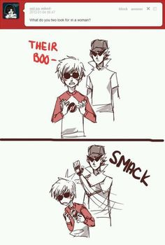 Dirk Strider does not approve of that, Dave. XD