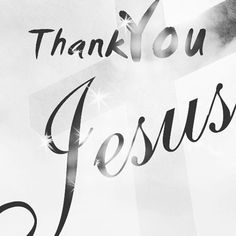 Thank You Jesus ♡♡♡♡ for everything