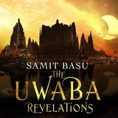 The Unwaba Revelations by Samit Basu (GameWorld #3), Audible, 2014
