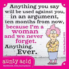 I'm a woman and this is true!!!