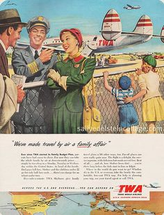 """TWA 1950s ad. """"We've made travel by air a family affair."""""""