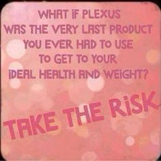 Let's talk today about what Plexus can do for you. Message me!