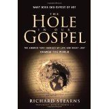 The Hole in Our Gospel: What Does God Expect of Us? (Hardcover)By Richard Stearns