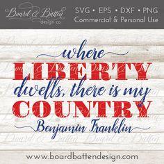 Patriotic SVG  Benjamin Franklin Quote  by BoardBattenDesignCo