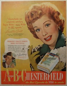 On her hundredth birth anniversary yesterday I learnt Lucille Ball was also the Chesterfield cigarette girl