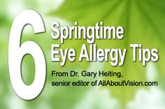 6 Springtime Eye Allergy Tips from Dr. Gary Heiting of AllAboutVision.com
