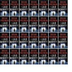 """Wednesday, April 30, 2014: The Brookfield Library has one new book in the Mysteries & Thrillers section.   The new title this week is """"The Cold Nowhere: A Jonathan Stride Novel."""""""