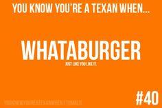 Whataburger haha a Texan thing