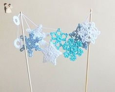 Crochet snowflakes cake topper - Cake and cupcake toppers (*Amazon Partner-Link)
