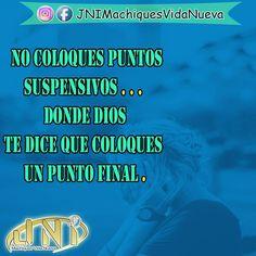 #no coloques puntos suspensivos ... donde #Dios te dice que coloques #punto #final.