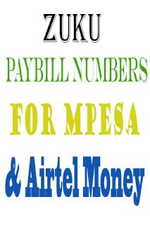 332db376668 Kenya Info Hub  Zuku Paybill Numbers for Mpesa and Airtel Money Nairobi