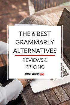 The 6 Best Grammarly Alternatives (Reviews