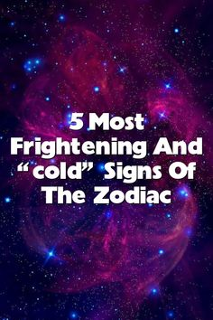 """5 most frightening and """"cold"""" signs of the zodiac #horoscopes #2021 Today Horoscope, Horoscope Signs, Horoscopes, Zodiac Signs In Love, Pushing People Away, Kind And Generous, Zodiac Traits, Cold, Horoscope"""