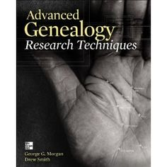Advanced Genealogy Research Techniques  Hoping this helps getting thru some brick walls! Rule #1.  There will always be a brick wall.   Getting over that wall I consider a personal challenge, and it helps to know some ways of doing that.