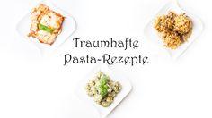 Küche Kreativ: 3 traumhaft leckere Pasta-Rezepte mit Pasta d'oro   Mama ...