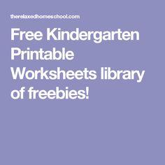 Free Kindergarten Printable Worksheets library of freebies!