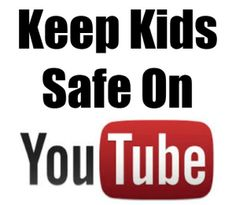 Keeping Kids Safe on Youtube - Imperfect Homemaker