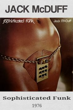 Sophisticated Funk is an album by organist Jack McDuff recorded in 1976 and released on the Chess label. #jazz #JackMcDuff #organ #nowplaying Soul Jazz, Jaz Z, Jazz Music, The Duff, Chess, Label, Funny, Gingham, Jazz