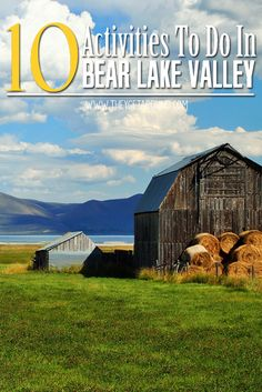 10 Activities To Do In Scenic Bear Lake Valley