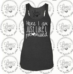LOVEANDWARCLOTHING - Here I am just like I promised tank top, $24.95 (http://www.loveandwarclothing.com/here-i-am-just-like-i-promised-tank-top/)