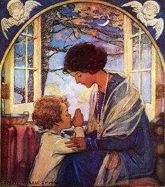 Learning prayers on Mama's knee...<3 ~ A Child's Prayer by Jessie Willcox Smith, 1920's