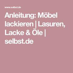 Anleitung: Möbel lackieren | Lasuren, Lacke & Öle | selbst.de