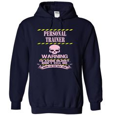 PERSONAL TRAINER - WARNING T Shirt, Hoodie, Sweatshirt