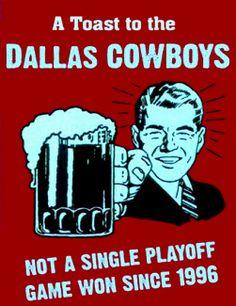 Dallas Cowboys Jokes | Hate the Dallas Cowboys funny sign Art Prints by Paul Van Scott - Shop ...