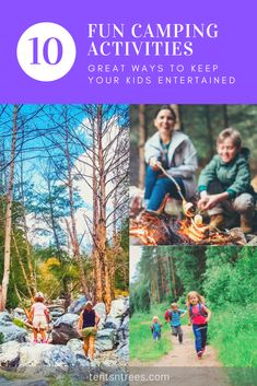 10 fun camping activities for kids and families. These camping activities are a great way to keep your kids entertained and ensure they have a good time on your camping trip. #TentsnTrees #campingwithkids #campingactivities