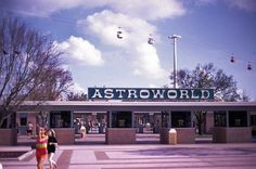 Astroworld, before Six Flags killed it