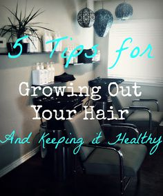 5 TIPS FOR GROWING YOUR HAIR