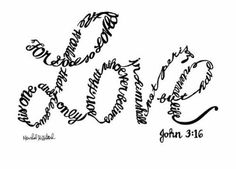 Love - written with the words to John 3:16