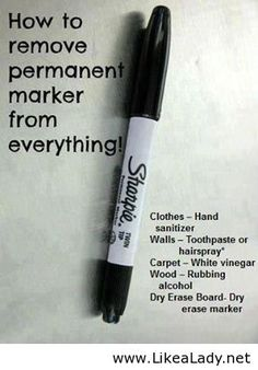 How to remove permanent marker from everything! How to remove 'permanent' marker! Clothes –hand sanitizer Walls –toothpaste or hairspray* Carpet –white vinegar Wood –rubbing alcohol don't scrub too hard with hairspray, you don't want to remove the paint! Diy Cleaning Products, Cleaning Solutions, Cleaning Hacks, Cleaning Supplies, Laundry Solutions, Remove Permanent Marker, Remove Sharpie, Fee Du Logis, Do It Yourself Inspiration