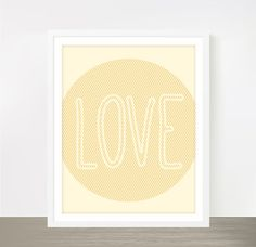 Baby yellow Love print for Valentines day, baby girl nursery poster, wedding poster, wedding print, typography print, 11x14