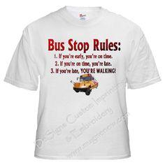 bus driver shirt | Bus Stop Rules Bus Driver T- Shirt