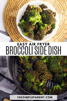 Broccoli pairs well with so many main dishes! It's easy to make in your air fryer! Try this simple vegetable side dish recipe tonight! Easy Vegetable Side Dishes, Side Dishes Easy, Side Dish Recipes, Easy Recipes, Main Dishes, Healthy Eating Recipes, Air Fryer Recipes, Food Dishes, Broccoli