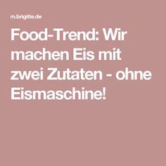 Food-Trend: Wir machen Eis mit zwei Zutaten - ohne Eismaschine!
