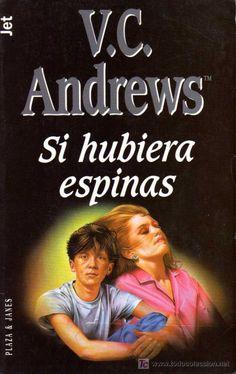 Leer Online Si Hubiera Espinas | V. C. Andrews