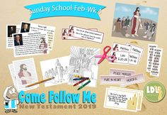 CFM-NT-Feb-SS - Online Resources for teachers and leaders of The Church of Jesus Christ of Latter-day Saints Lds Sunday School, Lds Church, Latter Days, School Programs, New Testament, Follow Me, Teacher Resources, Ss, February