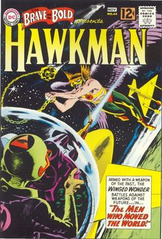 Joe Kubert cover art: Hawkman in Brave and the Bold Comic Book Superheroes, Dc Comic Books, Vintage Comic Books, Comic Book Artists, Vintage Comics, Comic Book Covers, Vintage Posters, Comic Art, Robert E Howard