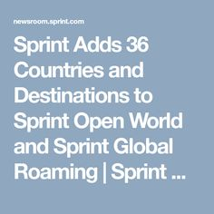 Sprint Adds 36 Countries and Destinations to Sprint Open World and Sprint Global Roaming | Sprint Newsroom