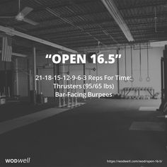 """""""Open 16.5"""" WOD - 21-18-15-12-9-6-3 Reps For Time: Thrusters (95/65 lbs); Bar-Facing Burpees"""