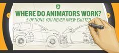 Where do animators work? 5 options you never knew existed. #Animation #Design