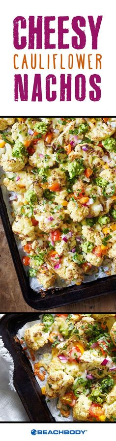 This fun cauliflower recipe is a great way to indulge in your nacho cravings, without heaps of unnecessary salt and fat. Be prepared for this dish to disappear within minutes! // recipes // healthy // appetizers // snacks // lunches // cheesy // vegetarian // kid friendly // mexican food // 45 minutes Beachbody // BeachbodyBlog.com