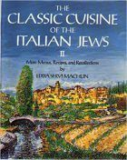 The Classic Cuisine of the Italian Jews II: More Menus, Recollections and Recipes: Book by Machlin, E. Traditional Italian Dishes, Heritage Recipe, Kosher Recipes, Most Popular Books, Jewish Recipes, Italian Cooking, Textbook, Classic, Jewish Food
