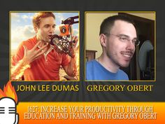 Increase your productivity through education and training with Gregory Obert