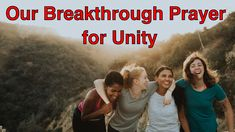 Our Breakthrough Prayer for Unity Training Motivation, Take Back, Heavenly Father, Motivate Yourself, Unity, Christianity, Work Hard, Encouragement, Prayers