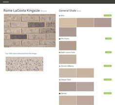 Rome LaCosta Kingsize. Brown. Brick. General Shale. Behr. PPG Paints. Ralph Lauren Paint. Sherwin Williams. Valspar Paint. Olympic.  Click the gray Visit button to see the matching paint names.