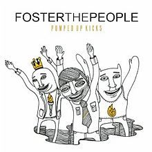 Foster the People - Pumped Up Kicks!  Great song!